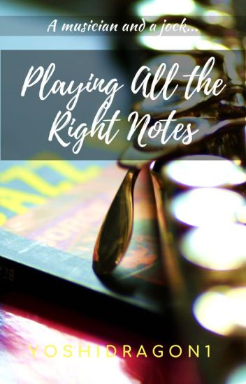 Playing All The Right Notes