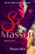 Sr° Masson by PolyanaSilva6