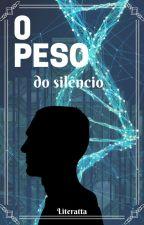O peso do silêncio by Literatta