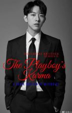 Book 2: The Playboy's Karma (Completed) by missrxist