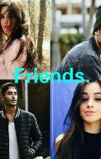 FRIENDS. (CAMREN G!P) (Editando) by Rey_Del_Bardo