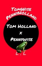 PennyHolland (Tom holland x Pennywise) Tomwise by LocationLost