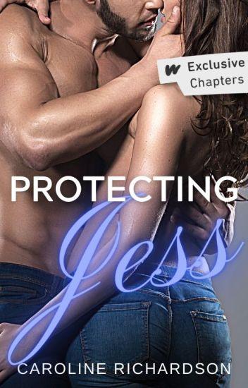 Protecting Jess