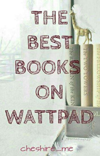 The Best Books On Wattpad