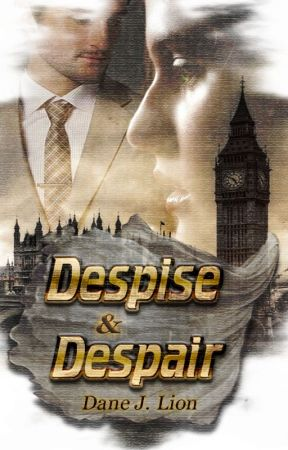 Despise and Despair by WorldofPedz