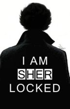 I am SherLocked (Book one in the Danilock series) by LeahLolita