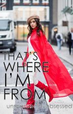 That's Where I'm From | camren au by unreasonablyobsessed