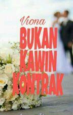 Bukan Kawin Kontrak(ON REVISI) by bubble_qgum