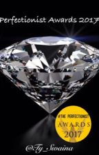 Perfectionist Awards {2017-2018} OPEN  by Perfectionist_Awards