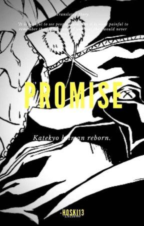 Promise ( KHR FANFIC )  by -LaHeme