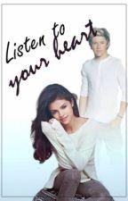 Listen to your heart by Somebody_Heartbreak