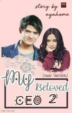 My Beloved Ceo (New Version) by ayahome