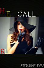 The Call Girl by StephanieEgberike