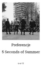 Preferencje 5 Seconds of Summer by chood-ie
