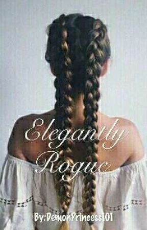 Elegantly Rogue by DemonPrincess101