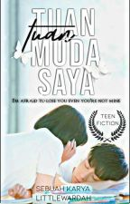 Tuan Muda Saya (Slow Update) by CikWardah