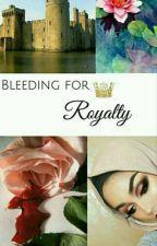 Bleeding for Royalty by _Rose_Black