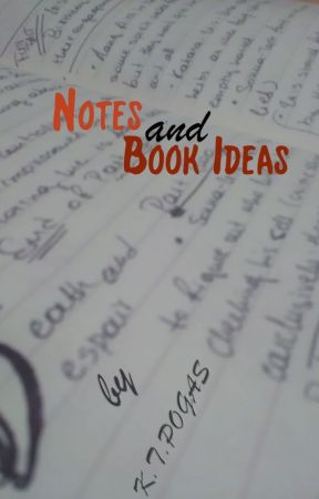 Notes & Book Ideas by koulakoukoula