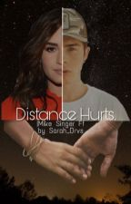 Distance hurts || Mike Singer FF  by savblx