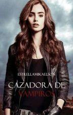 Cazadora de Vampiros (Segunda Temporada) by estrellaMikaelson
