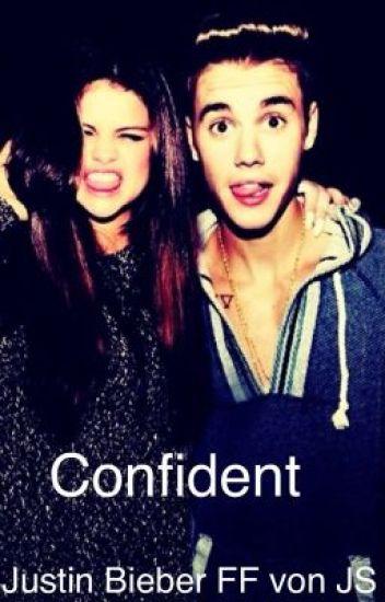 Confident (Justin Bieber FF)
