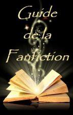 Le Guide de la Fanfiction by AnanasPower01
