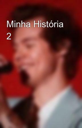 Minha História 2 by Desconhecida021