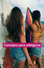 Consejos para adelgazar by Xmrtxntxx