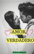 amor verdadero 2° Temporada by elena_molfarelli_ofc