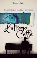 L'ultimo Caffè by ValeryChristie