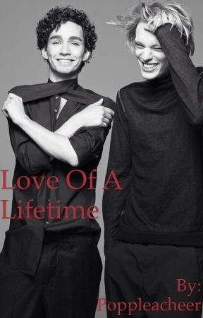 Love of a Lifetime by Poppleacheer