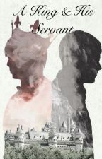 A King & his Servant  by irishclover7