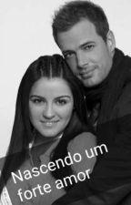 Nascendo um  forte amor by FernandaLuzia4
