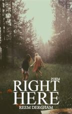 Right Here by psxchology