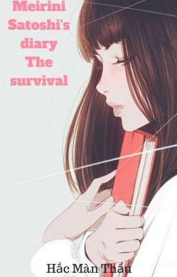 Nhật ký của Meirini Satoshi: Sự sống còn