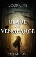 Blade of Vengeance by bailahfaye