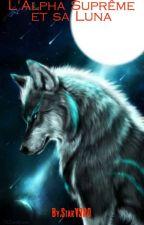 L'alpha Suprême et sa Luna by StarV3RO