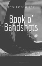 Book o' Bandshots by desireofaliar