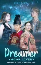 DREAMER | MOON LOVER (Slow update) by bebhyjoy