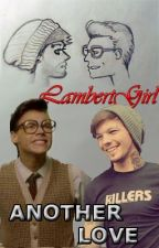 Another Love ~ Larry Stylinson AU Marcel!Harry by LambertGirl