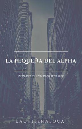 [[ La Pequeña del Alpha]] by LaChilenaLoca