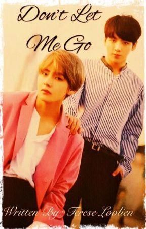 Don't Let Me Go - Broken Heart sequel ⚣ TK by tereselovlien