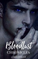 The Bloodlust Chronicles by SmileOfSketch