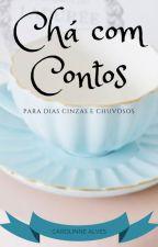 Chá com Contos by kwadex