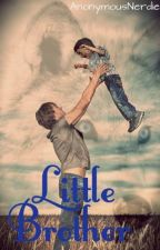 Little brother (boyxboy) by AnonymousNerdie
