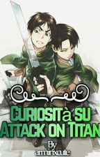 Curiosità Su Attack On Titan  by cutexarmin