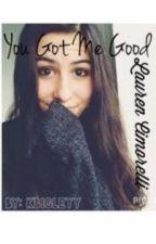 You Got Me Good - Lauren Cimorelli by Klbigleyy