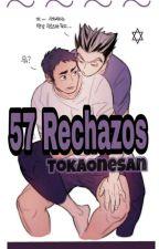 57 Rechazos by TokaOnesan