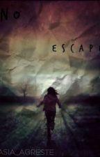 No Escape  by Asia_Agreste