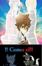 !! Como el !! by AriannySuarez